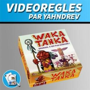 Vidéorègles – Waka Tanka