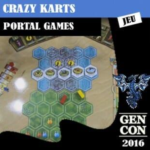 GENCON 2016 – Crazy karts – Portal Games – VOSTFR