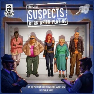 Unusual Suspects Burn After Playing