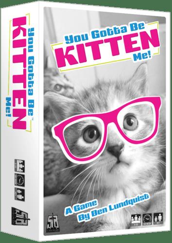 you-gotta-be-kitten-me