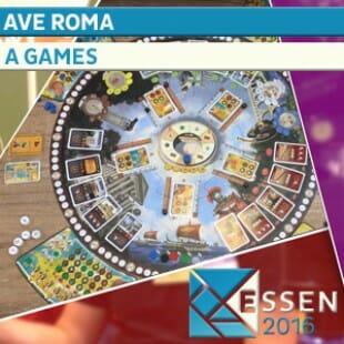 Essen 2016 – Jeu Ave Roma – A games – VOSTFR