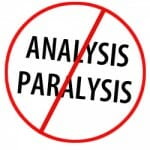 stop-paralysis-analysis
