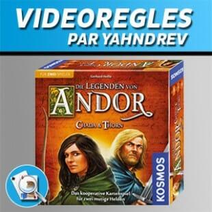 Vidéorègles – Andor: Chada & Thorn