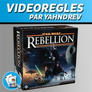 Vidéorègles – Star Wars: Rébellion