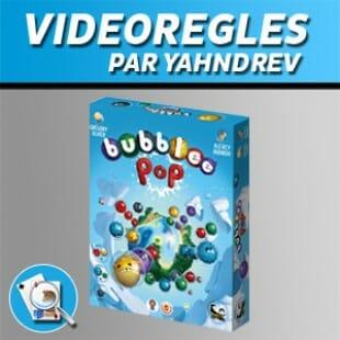 Vidéorègles – Bubblee Pop