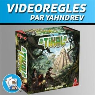 Vidéorègles – Tikal