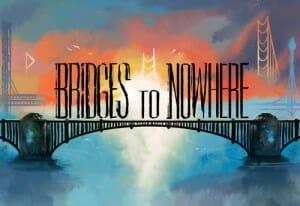 bridges-to-nowhere-box-art