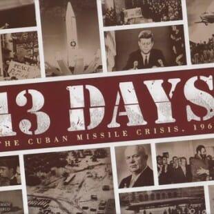 13 Days, the Cuban Missile Crisis, 1962 : un Twilight Struggle light