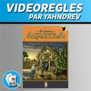 Vidéorègles – Agricola (nouvelle édition)
