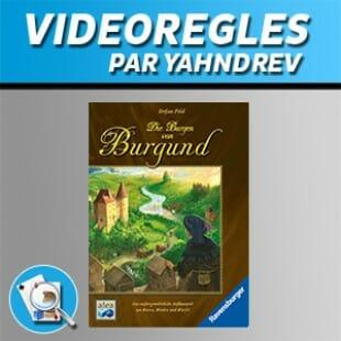 Vidéorègles – Les Châteaux de Bourgogne