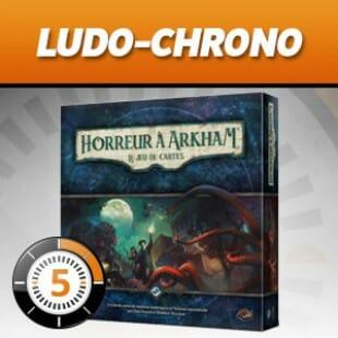 LUDOCHRONO – Horreur à Arkham : le jeu de cartes