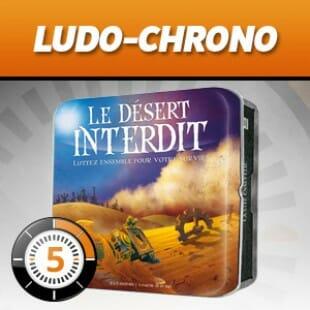LUDOCHRONO – Le désert interdit