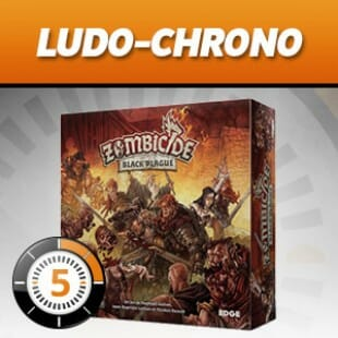 LUDOCHRONO – Zombicide Black Plague