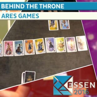Essen 2016 – Jeu Behind the throne – Ares Games – VOSTFR