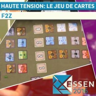Essen 2016 – Haute Tension: Le Jeu de Cartes – 2F – VOSTF