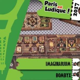 Paris Est Ludique 2017 – Jeu Imaginarium – Bombyx