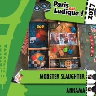 Paris Est Ludique 2017 – Jeu Monster Slaughter – Ankama