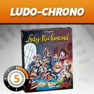 LUDOCHRONO – Lady Richmond se fait plumer