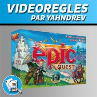 Vidéorègles – Tiny Epic Quest