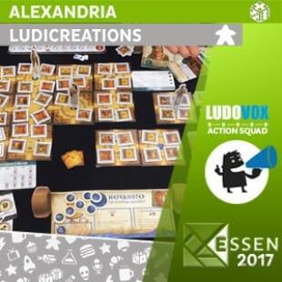 Essen 2017 – Alexandria – Ludicreations – VOSTFR