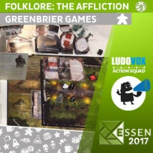 Essen 2017 – Folklore: the Affliction – Greenbrier games – VOSTFR