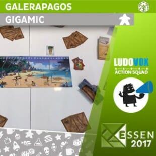 Essen 2017 – Galerapagos – Gigamic