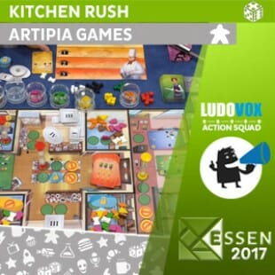 Essen 2017 – Kitchen Rush – Artipia Games – VOSTFR