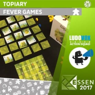Essen 2017 – Topiary – Fever games
