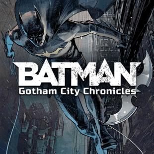 Batman : Gotham City Chronicles