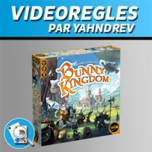 Vidéorègles – Bunny Kingdom