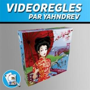 Vidéorègles – Okiya