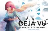 Deja Vu Fragments of Memory jeu ks 2018