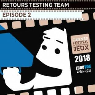 FIJ 2018 – les retours de la Testing Team – Episode 2