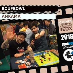 FIJ 2018 – Boufbowl – Ankama