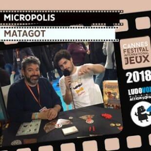 FIJ 2018 – Micropolis – Matagot