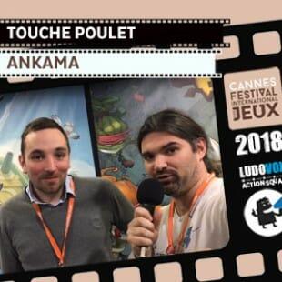 FIJ 2018 – Touché poulet – Ankama