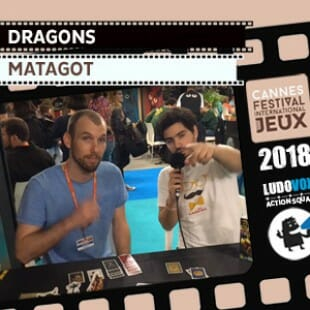 FIJ 2018 – Dragons – Matagot