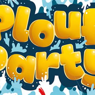 Plouf Party pour vous rafraîchir fin juin