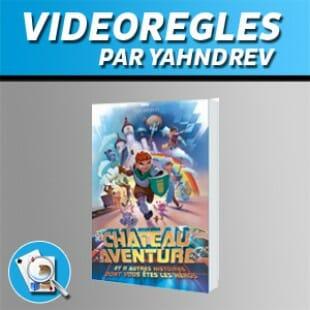 Vidéorègles – Chateau Aventure