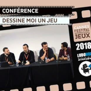 FIJ 2018 – Conférence – Dessine moi un jeu