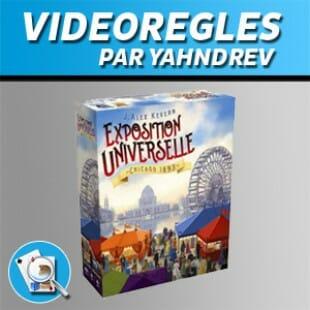 Vidéorègles – Exposition Universelle