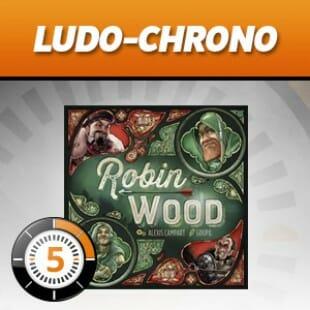 LUDOCHRONO – Robin Wood