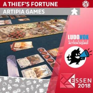 Essen 2018 – A Thief's Fortune (Destin de Voleur ) – Artipia Games – VOSTFR