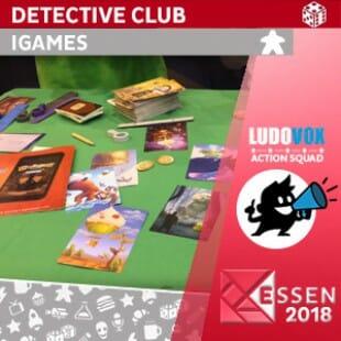 Essen 2018 – Detective Club – IGAMES – VOSTFR