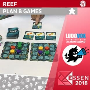 Essen 2018 – Reef – Plan B Games