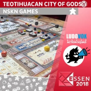 Essen 2018 – Teotihuacan City of Gods – NSKN Games