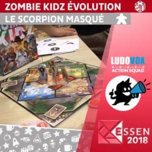 Essen 2018 – Zombie Kidz Évolution – Le scorpion masqué