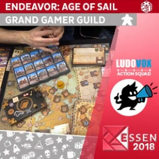 Essen 2018 – Endeavor: Age of Sail – Grand Gamer Guild – VOSTFR