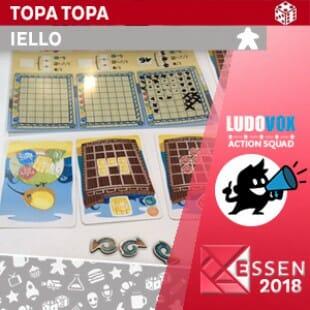 Essen 2018 – Topa Topa – IELLO