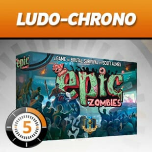 LUDOCHRONO – Tiny Epic Zombies